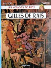 Jhen (Les voyages de) -8- Gilles de Rais