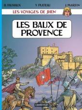 Jhen (Les voyages de) -1- Les Baux de Provence