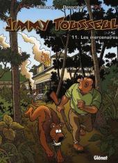 Jimmy Tousseul -11a- Les mercenaires