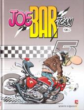 Joe Bar Team -5- Tome 5