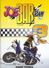 Joe Bar Team (France Loisirs) -3- Joe Bar Team tome 5 et tome 6