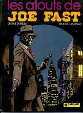 Joe Fast -2- Les atouts de Joe Fast