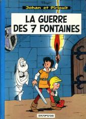 Johan et Pirlouit -10b67- La guerre des 7 fontaines