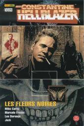 Hellblazer (100% Vertigo) -3- John Constantine, Hellblazer - Les Fleurs noires