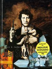 Juan Solo -1- Fils de flingue