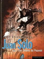 Juan Solo -2- Les Chiens du Pouvoir