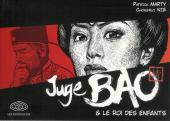 Juge Bao -2- Juge Bao & Le roi des enfants
