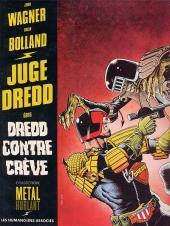Juge Dredd (Humanoïdes Associés) -2- Dredd contre Crève