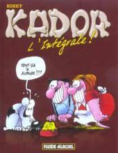 Kador -INT- L'intégrale !