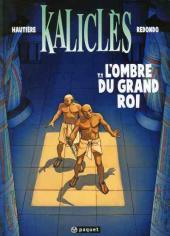 Kaliclès -1- L'ombre du grand Roi