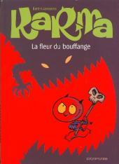 Karma -3- La fleur du bouffange
