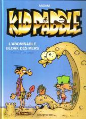 Kid Paddle -Pub3- L'Abominable Blork des mers - Compil' de gags