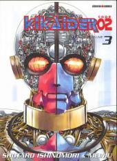 Kikaider code 02 -3- Tome 3