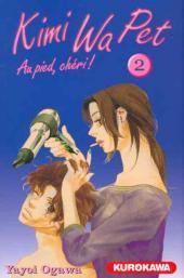Kimi Wa Pet - Au pied, chéri ! -2- Tome 2
