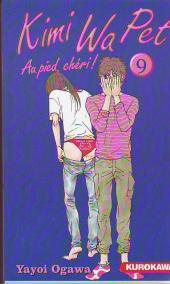 Kimi Wa Pet - Au pied, chéri ! -9- Tome 9