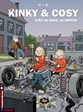 Kinky & Cosy -3- Avec ou sans, ça dépend