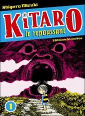 Kitaro le repoussant -1- Volume 1