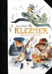 Klezmer (en anglais) -1- Tales of the Wild East