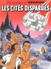 Kouakou (les aventures de) -1- Les cités disparues
