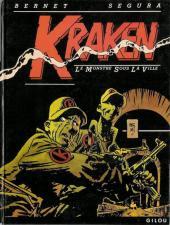 Kraken (Segura/Bernet) -1- Le monstre sous la ville