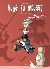 Kung-Fu Mousse -1- Branle-bas de combat en cuisine