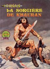 Albums Artima DC/Marvel Super Star Géants -4- Conan: La sorcière de Khauran