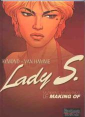 Lady S. -1HS- Na zdorovié, Shaniouchka ! - Le Making Of