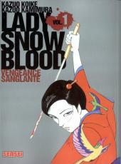 Lady Snowblood -1- Vengeance sanglante