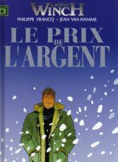 Largo Winch (France Loisirs) -7- Le prix de l'argent / La loi du dollar