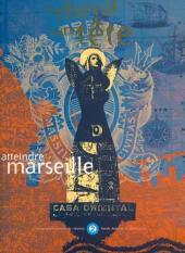 Le cheval sans tête (Deuxième série) -2- Atteindre Marseille