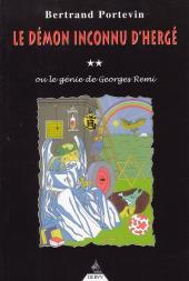 (AUT) Hergé -37- Le démon inconnu d'Hergé (ou le génie de Georges Remi)