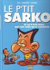 Le p'tit... -2- Le p'tit Sarko