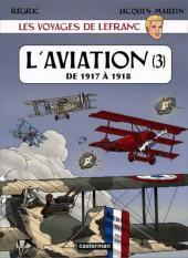 Lefranc (Les voyages de/Les reportages de) -3- L'aviation (3)