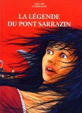 La légende du Pont Sarrazin - Vandoncourt - La légende du pont sarrazin - Vandoncourt