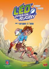 Léo Passion Rugby -2- Tactiques à l'essai