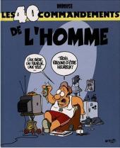 Les 40 commandements - Les 40 commandements de l'homme