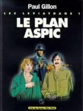 Les léviathans -1b- Le plan Aspic