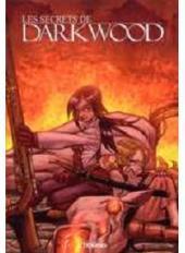Les secrets de Darkwood -1- Tome 01