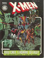 X-Men (Les étranges) -3- Dieu crée, l'homme détruit