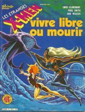X-Men (Les étranges) -8- Vivre libre ou mourir