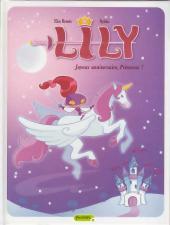 Lily -1- Joyeux anniversaire, princesse!