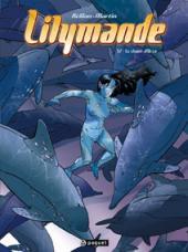 Lilymande -2- Le chant d'Orca