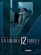 La loi des 12 tables -3- Volume troisième