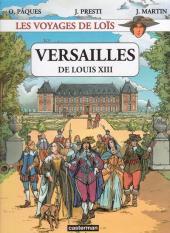 Loïs (Les voyages de) -1- Versailles de Louis XIII