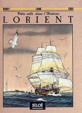 Lorient - Votre ville dans l'histoire