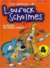 Loufock Sholmes (Les aventures de) -1- Le mystère des feuilles mortes