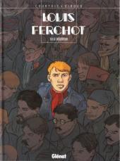 Louis Ferchot -8- Le Déserteur