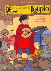 Loupio (Les aventures de) -3- L'Auberge et autres récits