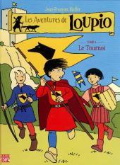 Loupio (Les aventures de) -4- Le Tournoi