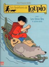 Loupio (Les aventures de) -5- Les Deux Îles et autres récits